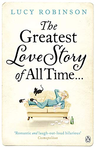 9780241952986: The Greatest Love Story of All Time
