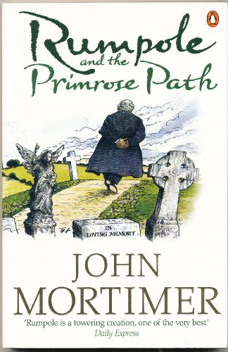 9780241953167: Rumpole and the Primrose Path