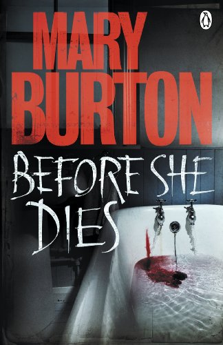 Before She Dies (Paperback): Mary Burton