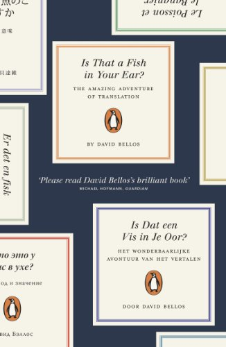 9780241954300: Is That a Fish in Your Ear?: Translation and the Meaning of Everything