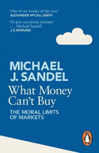 9780241954485: What Money Can't Buy: The Moral Limits of Markets