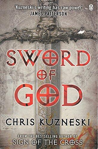 9780241955000: (SWORD OF GOD) BY KUZNESKI, CHRIS(AUTHOR)Paperback Oct-2007