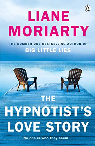 The Hypnotist's Love Story 9780241955062 Book by Moriarty, Liane