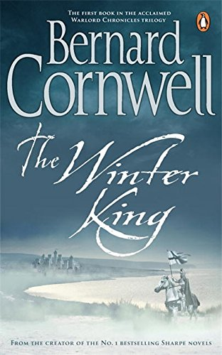 9780241955673: The Winter King: A Novel of Arthur (Warlord Chronicles)