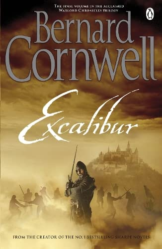 9780241955697: Excalibur: A Novel of Arthur (Warlord Chronicles)