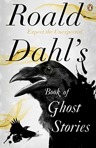 9780241955710: Roald Dahl's Book Of Ghost Stories