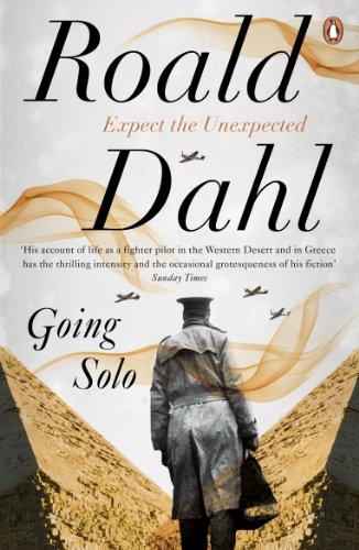 Going Solo (The Centenary Collection): Roald Dahl