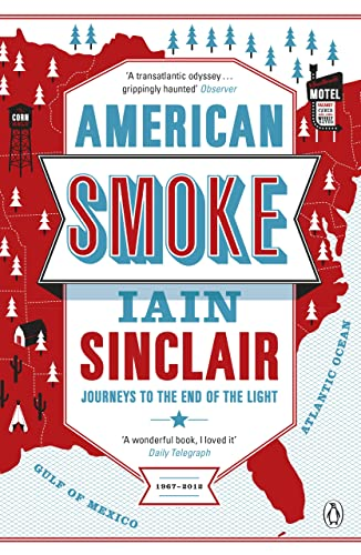 9780241955819: American Smoke: Journeys to the End of the Light
