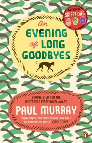 An Evening of Long Goodbyes: Murray, Paul