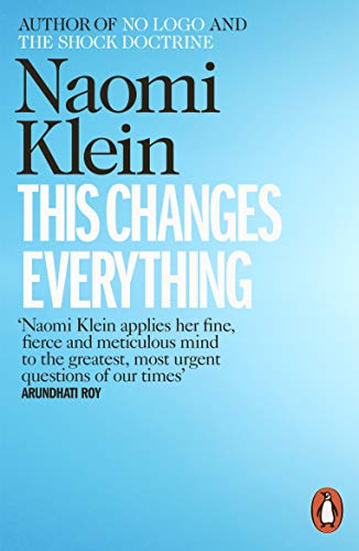 9780241956182: This Changes Everything: Capitalism vs. the Climate