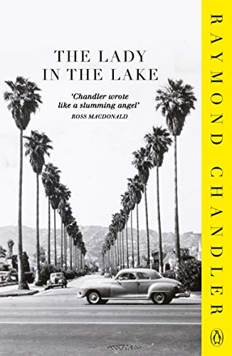 9780241956328: The Lady in the Lake (Phillip Marlowe)