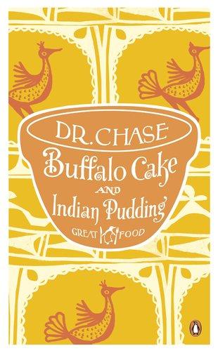 9780241956335: Buffalo Cake and Indian Pudding (Penguin Great Food)
