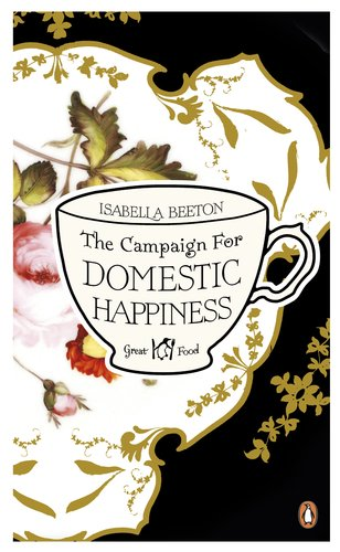 9780241956342: The Campaign for Domestic Happiness (Penguin Great Food)