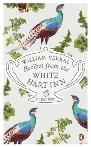 9780241956403: Recipes from the White Hart Inn (Penguin Great Food)