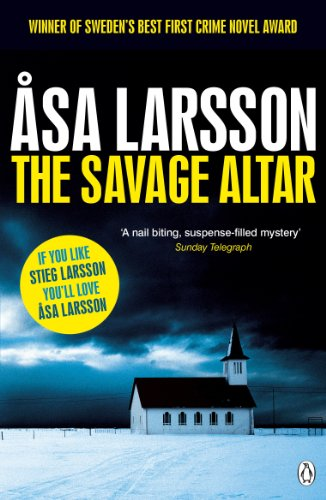 9780241956441: The Savage Altar (Rebecka Martinsson 1)