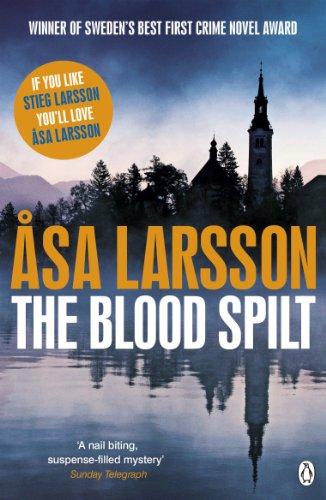 9780241956458: The Blood Spilt (Rebecka Martinsson 2)