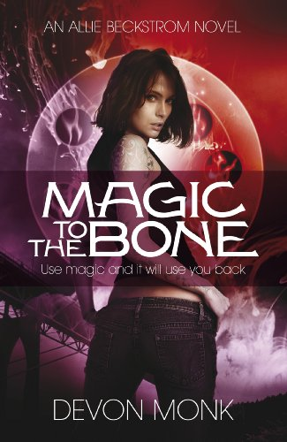 9780241956618: Magic to the Bone (An Allie Beckstrom Novel)