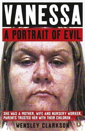 9780241956700: Vanessa: A Portrait of Evil