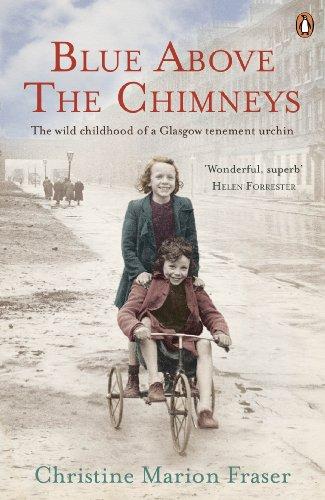 Blue Above the Chimneys: Fraser, Christine Marion