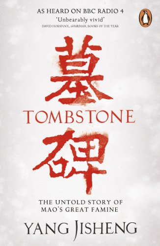 9780241956984: Tombstone: The Untold Story of Mao's Great Famine