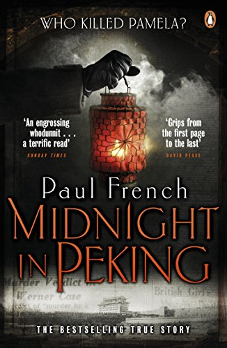 9780241957172: Midnight in Peking: The Murder That Haunted the Last Days of Old China