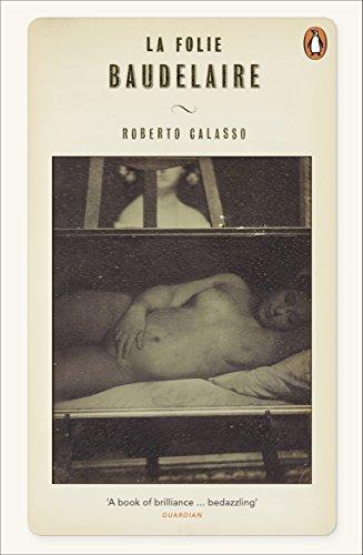 9780241957561: La Folie Baudelaire