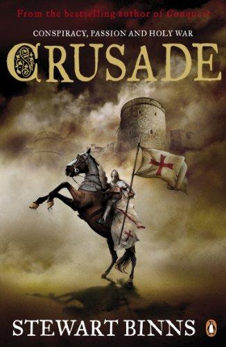 9780241957578: Crusade (The Making of England Quartet)