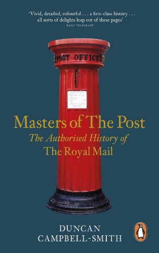 9780241957660: Masters of the Post: The Authorized History of the Royal Mail