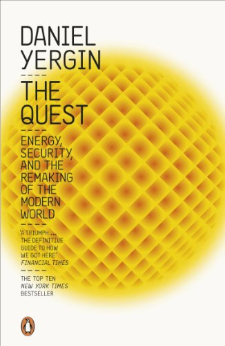9780241957776: The Quest: Energy, Security and the Remaking of the Modern World