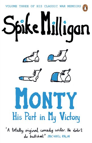 9780241958117: War Memoirs Monty Volume 3 (Spike Milligan War Memoirs)