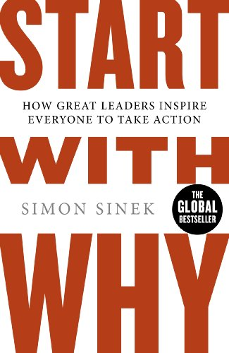9780241958223: Start With Why: How Great Leaders Inspire Everyone To Take Action