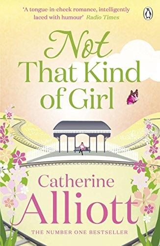 Not That Kind of Girl: Alliott, Catherine