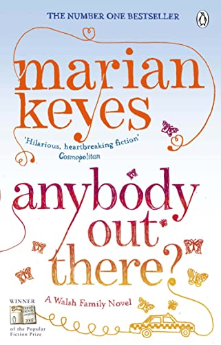 Anybody Out There: Keyes, Marian