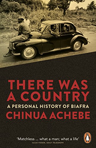 9780241959206: There Was a Country: A Personal History of Biafra
