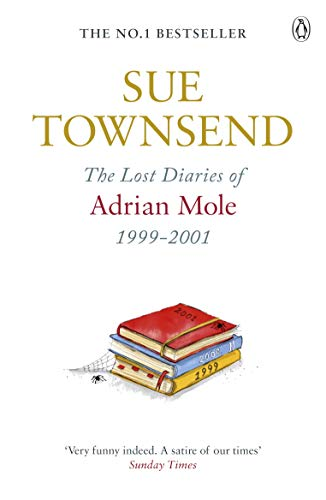 9780241959398: The Lost Diaries of Adrian Mole, 1999-2001 (Adrian Mole 7)