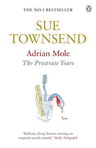 9780241959497: Adrian Mole the Prostrate Years