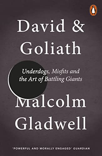 9780241959596: David and Goliath: Underdogs, Misfits and the Art of Battling Giants