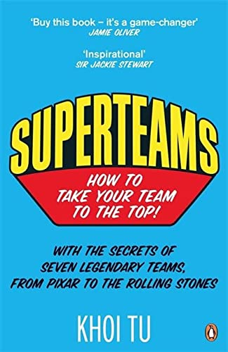 9780241959794: Superteams: How to Take Your Team to the Top