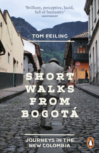 9780241959909: Short Walks from Bogotá: Journeys in the new Colombia