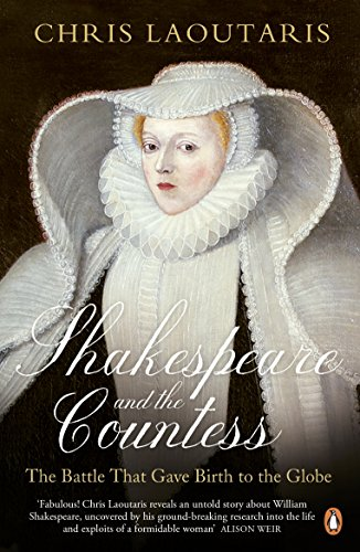 9780241960226: Shakespeare and the Countess: The Battle that Gave Birth to the Globe