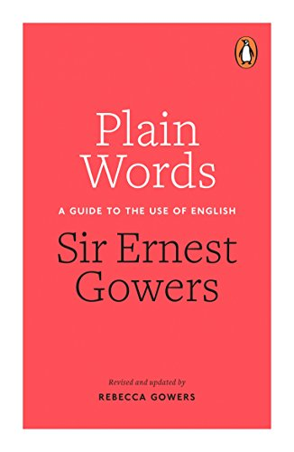 9780241960349: Plain Words: A Guide to the Use of English