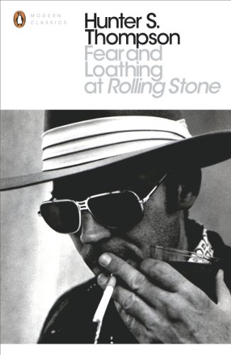 9780241960417: Fear and Loathing at Rolling Stone: The Essential Writing of Hunter S. Thompson (Penguin Modern Classics)