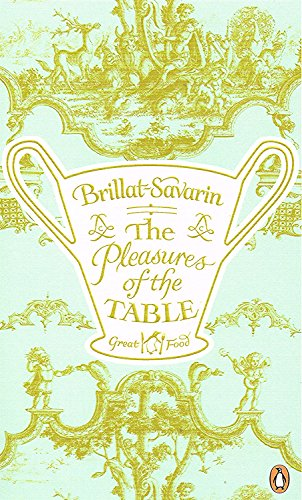 9780241960677: The Pleasures of the Table