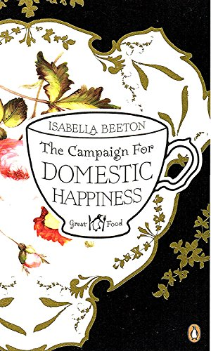 9780241960745: The Campaign For Domestic Happiness :
