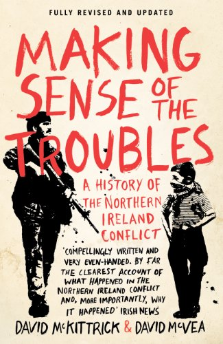 9780241962657: Making Sense of the Troubles: A History of the Northern Ireland Conflict
