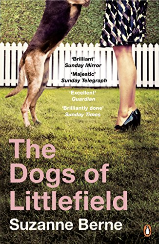 9780241962664: The Dogs of Littlefield