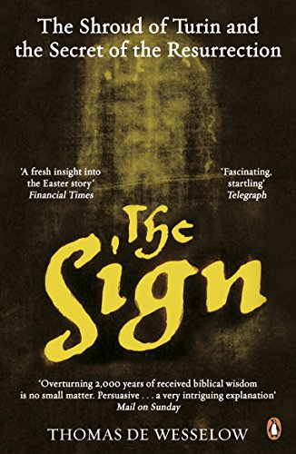 9780241962732: The Sign: The Shroud of Turin and the Secret of the Resurrection