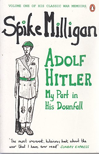 9780241964453: Adolf Hitler: My Part in his Downfall