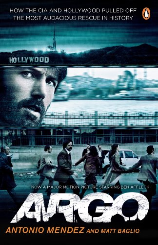 9780241964590: Argo: How the CIA and Hollywood Pulled Off the Most Audacious Rescue in History