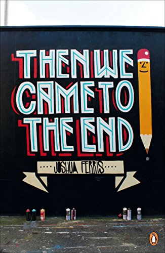9780241964828: Then We Came to the End (Penguin Street Art)